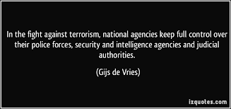 INTELLIGENCE AGENCIES: THEIR ROLE IN COMBATTING TODAYS' TERRORISM