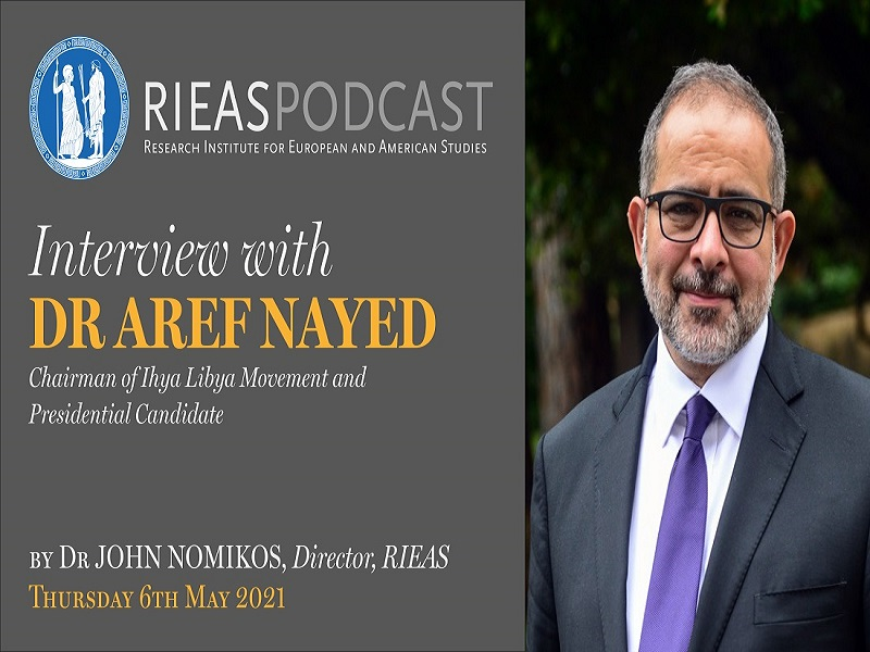 Interview with Dr. Aref Ali Nayed, Chairman, Libya Institute for Advanced Studies (LIAS)